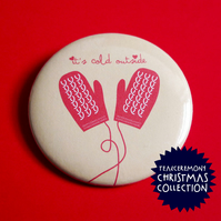 'It's Cold Outside' Christmas Badge