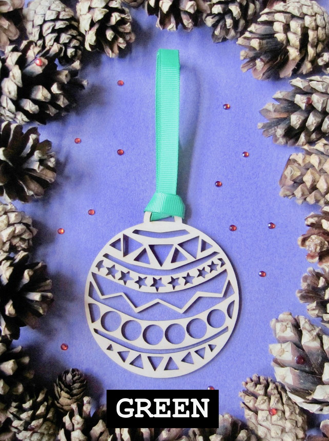 Laser cut bauble ... with a choice of green ribbon designs