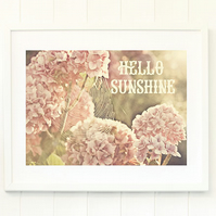 Pink hydrangea print, uplifting wall art, inspirational typography print