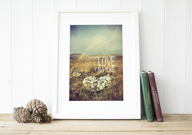 'Love nature' Nature lovers print, hiking art, gift for nature lovers