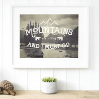Mountain print gift for walkers, The mountains are calling gift for hikers