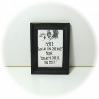 Dolls House 1:12th scale miniature black and white framed text print. (p8)