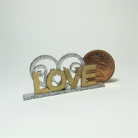 Dolls House 1:12th scale miniature text ornament, love, PRICE REDUCED