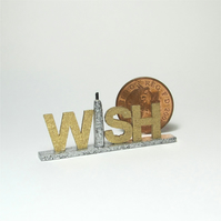 Dolls House 1:12th scale miniature text ornament, wish, PRICE REDUCED