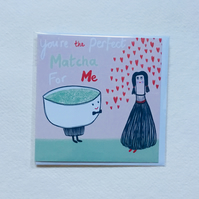Perfect Matcha, blank greetings card