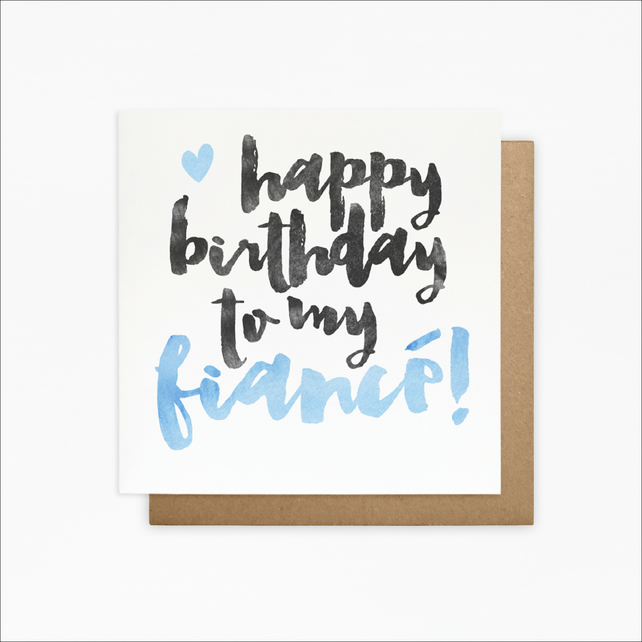 Happy Birthday To My Fiance - Fiance Birthday Card