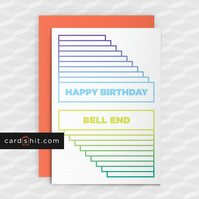 Rude Birthday Card -HAPPY BIRTHDAY BELLEND - Funny Birthday Cards - Offensive