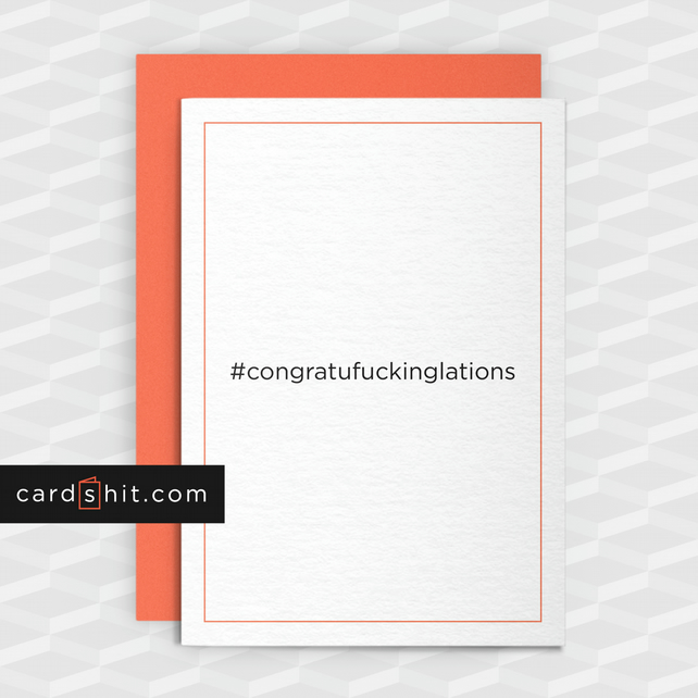Rude Congratulations Card - Congratuf-ckinglations - Funny Greeting Cards