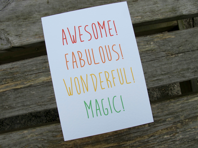 Awesome! Fabulous! Wonderful! Magic! – A5 Print