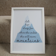 Let her sleep, for when she wakes she will move mountains - A4 Print