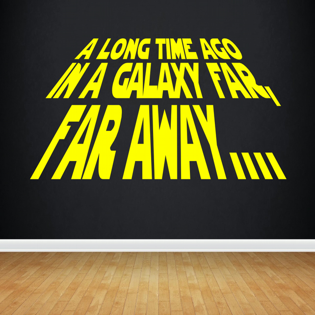 A Long Time Ago in A Galaxy Far Far Away Star Wars Vinyl Wall Decal