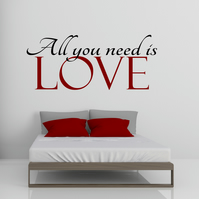 All You Need is Love Vinyl Wall Decal