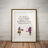 Alice in Wonderland Mad Hatter Quote 1 Watercolor Print Wall Art