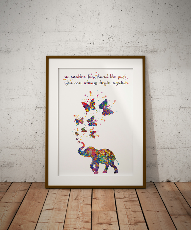 Elephant Quote Watercolour Print Wall Art