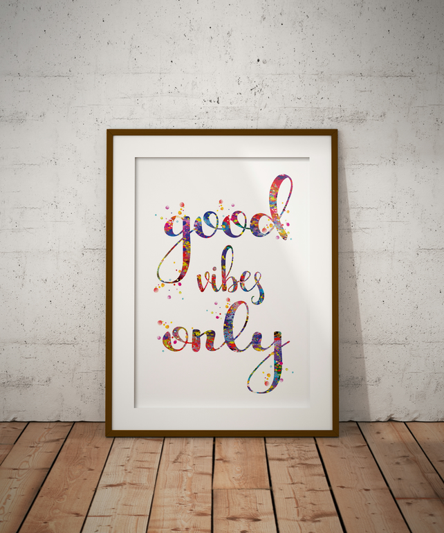Good Vibes Only Watercolour Print Wall Art