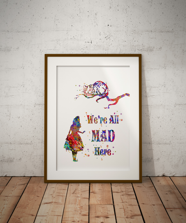 Alice in Wonderland We're All Mad Here Watercolor Print Wall Hanging Wall Art