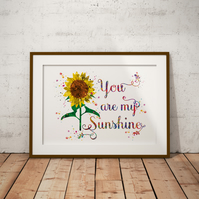You Are My Sunshine Watercolour Print Wall Art