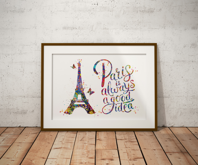 Paris Quote Watercolour Print Wall Art