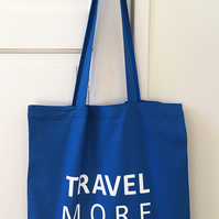 TRAVEL MORE cotton tote bag
