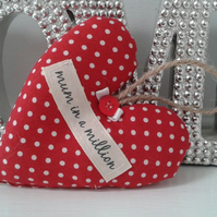 Mothers day, Mum in a million,shabby chic,polka dot hanging heart