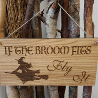 If The Broom Fits Witch Plaque