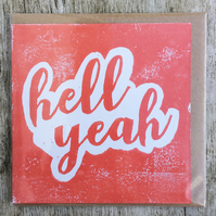 'Hell Yeah' Coral handprinted linocut card, handmade, congratulations well done!