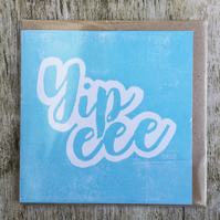 'Yipee' Blue handprinted linocut card, birthday, baby, congrats, well done yipee