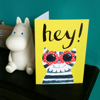 Hey! Cat greetings card happy cat with sunglasses and a smile