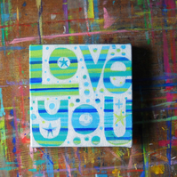 Love You original acrylic painting on canvas by Jo Brown