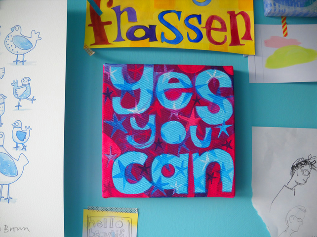 Yes You Can - small painting with free shipping