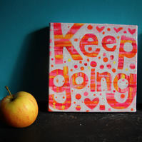 Keep Going original acrylic painting by Jo Brown with free postage