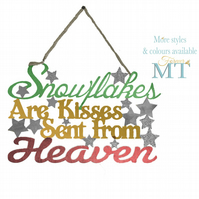 Snowflakes are kisses from Heaven plaque, Personalised memorial plaque