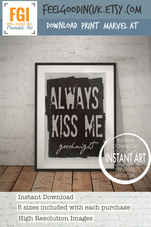 Always Kiss Me Goodnight - Romantic Love Quote - Wedding Gift - Anniversary