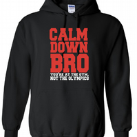 Calm Down Bro Mens Workout Gym ,Hoodie,80% Cotton,20% polyester Men's, Wome