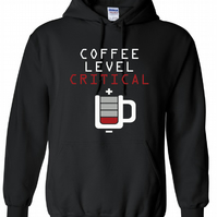 Coffee Level Critical, ,Hoodie,80% Cotton,20% polyester Men's, Wome