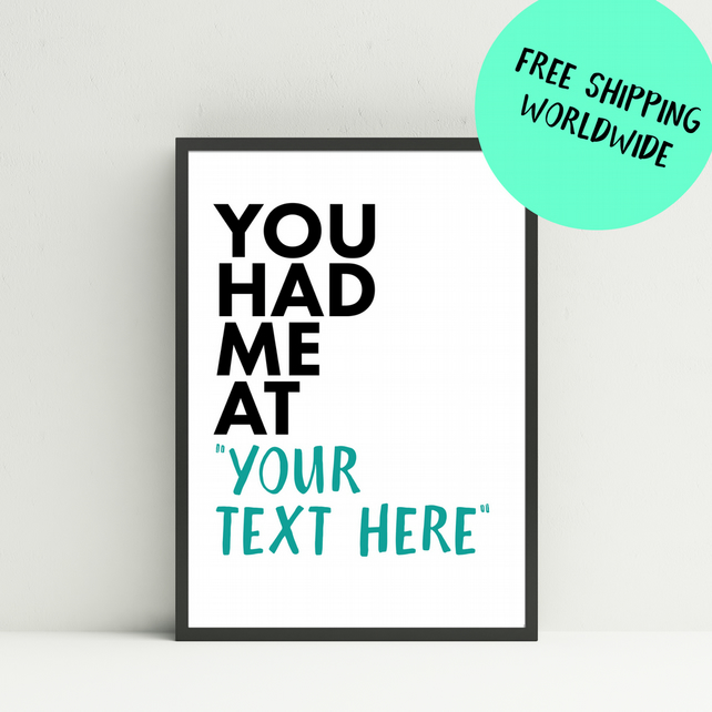 Personalised 'You Had Me At Hello' inspired print