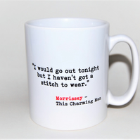 Morrissey mug This Charming Man quote Song Lyrics mug