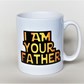Star Wars mug I am your father! Darth Vader mug Father's Day mug gift for him