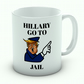 Hillary Go To Jail Mug