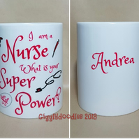 I am a Nurse whats your super power mug, nurse mug, super nurse, nurse mug
