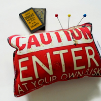 Canvas pin cushion,Enter at your own risk, seamstress gift, crafters gift.