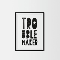 Trouble Maker A4 Kids Print