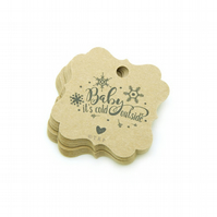 Baby It's Cold Outside, 5.2cm Bracket Tags, Rustic Christmas Gift Tags XM199