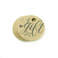 "A Gift for You, 1.5"" Round Tags, Packaging Tags, Favour Tags, Gift Tags GF363"