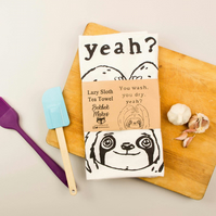 Sloth Tea Towel - This lazy sloth wants you to do all the work!