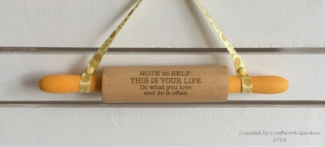NOTE to SELF...Decorative Rolling Pin