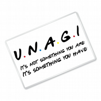 Unagi - Friends Inspired - Fridge Magnet