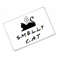 Smelly Cat - Friends Inspired - Fridge Magnet