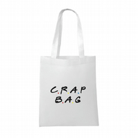 Friends inspired-Crap Bag- funny- Tote bag