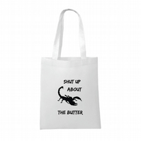 Shut Up About The Butter- Helena- Orphan Black- Tote Bag